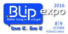 Blip Afpop 2016 - Better Living in Portugal Lifestyle exhibition - 8th and 9th October. http://www.mydestinationalgarve.com/events/blip-2016-expo