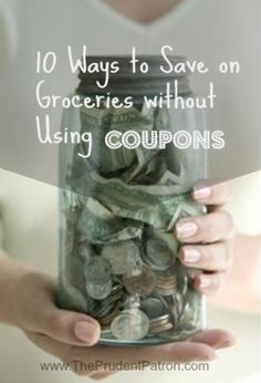 10 Ways to Save on Groceries without Using Coupons  #money #moneytips #savemoney #finance  http://moneyrebound.com/