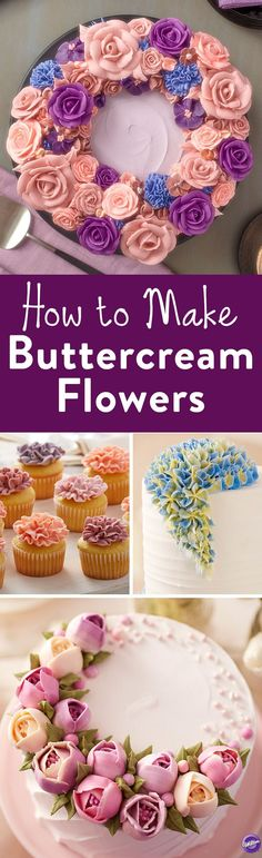 How to Make Buttercream Flowers - Learn how to make 4 popular buttercream frosting flowers: the tulip, the wild rose, carnation and hydrangea. #cakedecorating