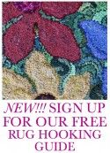"Free Guide to Rug Hooking, ""Make Something Beautiful!""  (Deanne Fitzpatrick)"