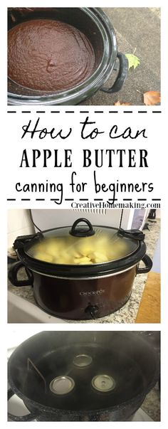 Canning apple butter. Easy recipe for canning apple butter. Canning for beginners.