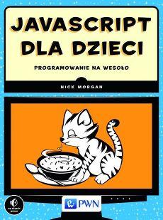 JavaScript dla dzieci - Nick Morgan