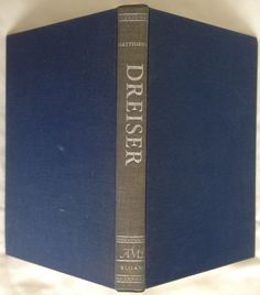 Theodore Dreiser by F. O. Matthiessen : The American Men of Letters Series 1951
