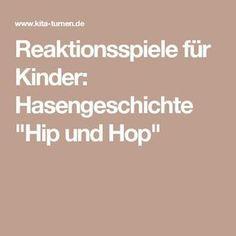 """Reaktionsspiele für Kinder: Hasengeschichte """"Hip und Hop"""""""