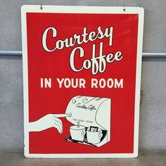 Vintage Porcelain Courtesy Coffee Sign