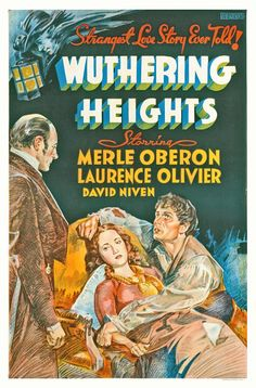 In this movie poster, Judge Linton bans Heathcliff from his estate, Thrushcross Grange, despite Heathcliff's despair & concern for a wounded Cathy!
