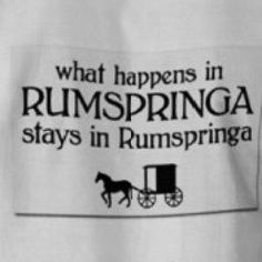 what happens in RUMSPRINGA stays in Rumspringa
