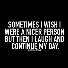 Not gonna happen! @rebelcircus #rebelcircus #funny #meme #bitchy #sarcasm by rebelcircusquotes_