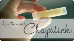 How to Make Chapstick