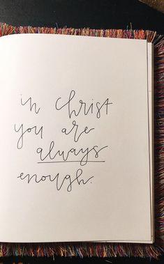 In Christ you are enough – spiritualityaestheti Bible Verses Quotes, Jesus Quotes, Bible Scriptures, Faith Quotes, Life Quotes, Faith Bible, The Words, Cool Words, Bibel Journal