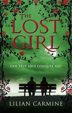 The Lost Girl (The Lost boys #2) by Lilian Carmine:  May 22nd 2014 by Ebury Digital