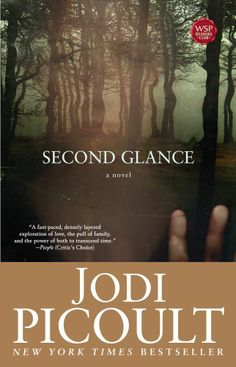 Second Glance by Jodi Picoult/to read