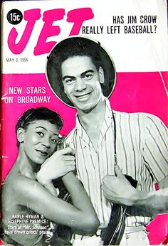 Josephine Premice with Earle Hyman on the cover of Jet, May 1956. He would go on to become Grandpa Huxtable on The Cosby Show and Ms. Premice's daughter Susan Fales-Hill would end up writing and producing for both The Cosby Show and A Different World.