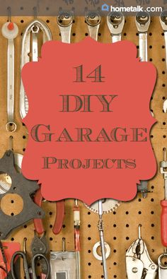 14 DIY Garage Projects!