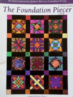 The Foundation Piecer STAINED GLASS By Liz Schwartz & Stephen Seifert Volume 3 Number 1 - Paper Piecing Quilt Quilter Quilting Magazine by ThePamperedStitcher on Etsy https://www.etsy.com/listing/217209447/the-foundation-piecer-stained-glass-by