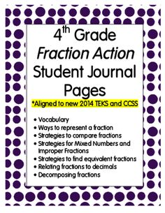 4th Grade Fraction Action Student Math Journal Pages - Aligned to STAAR and CCSS from Eileen Jarman on TeachersNotebook.com -  (10 pages)  - 4th Grade Fraction Action Student Math Journal Pages - Aligned to STAAR and CCSS. Use these for mini-lessons, small group instruction, or glue into student journals for easy reference.