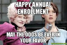 Image result for open enrollment memes                                                                                                                                                                                 More