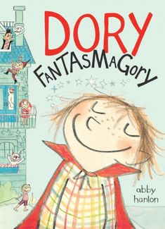 ★ Dory Fantasmagory by Abby Hanlon ~ A fabulous chapter book about a hilarious little girl and her exasperated siblings. I adore Dory! Funny Books For Kids, Best Children Books, Great Books, Childrens Books, My Books, Toddler Books, Reading Books, Book Series, Book 1