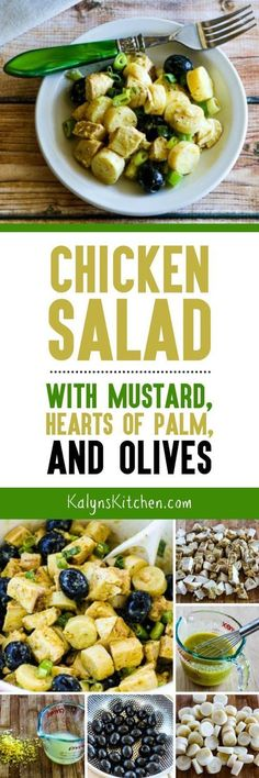 I LOVE all the flavors in this Chicken Salad with Mustard, Hearts of Palm, and Olives, especially hearts of palm (swoon!) And this tasty salad is low-carb, Keto, low-glycemic, gluten-free, and South Beach Diet friendly and with the right mustard it can be Whole 30 or Paleo. [found on KalynsKitchen.com]