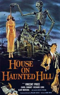 House on Haunted Hill (La casa dei fantasmi) is a 1959 American horror film. It was directed by William Castle, written by Robb White and stars Vincent Price Horror Movie Posters, Best Horror Movies, Classic Movie Posters, Classic Horror Movies, Movie Poster Art, Cinema Posters, Gothic Movies, Netflix Horror, Art Posters