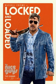 Russell Crowe is locked and loaded in The Nice Guys