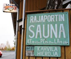 Rajaportin sauna Tapas, Places, Green, Historia, Finland, Steam Room, Lugares