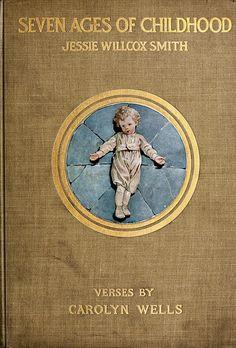 'Seven Stages of Childhood',  Jessie Wilcox Smith, 1909