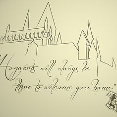 Hogwarts... Always my home.