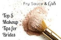 Top 5 Makeup Tips for Brides from Fry Sauce and Grits : Primer, waterproof eyeliner & mascara, setting spray, highlighting powder, & lipstick and a sheer pressed powder (for touching up)