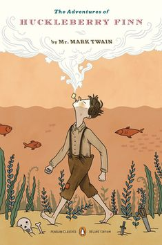 The Adventures of Huckleberry Finn (Penguin Classics Deluxe Edition) Mark Twain Introduction by: John Seelye Notes by: Guy Cardwell Jacket I...