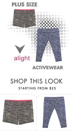 Plus Size Activewear by alight-com on Polyvore  #alight #polyvore #plussize #plussizefashion #plussizeactive #active #spring #summer