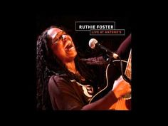 Ruthie Foster - Nickel And A Nail - Live At Antone's (2011)