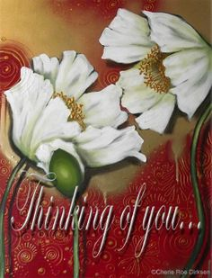 White Poppies - Thinking of you #free #ecard by Cherie Roe Dirksen (click on pic for all the free ecards)