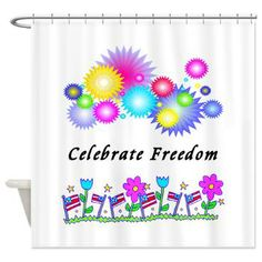 Celebrate Freedom Shower Curtain