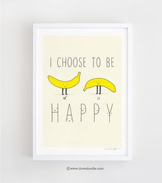 I choose to be happy - art print by ilovedoodle on Etsy