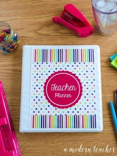 A Modern Teacher Happy Day - A fresh, functional, and fabulous Teacher Binder to keep you organized! from www.amodernteacher.com $