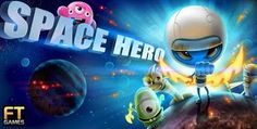 Game Space Hero For Android | Android Specification Reviews