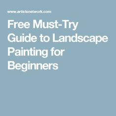 Free Must-Try Guide to Landscape Painting for Beginners