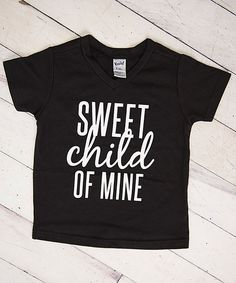 Look at this #zulilyfind! Cents of Style Black 'Sweet Child of Mine' V-Neck Tee - Infant, Toddler & Kids by Cents of Style #zulilyfinds