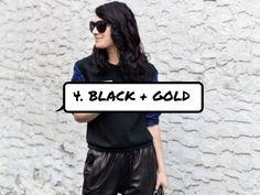 4. #Black + Gold