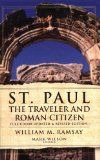 St. Paul: The Traveler and the Roman Citizen