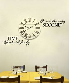 Look at this 'Time Spent with Family Is Worth Every Second' Decal on #zulily today!