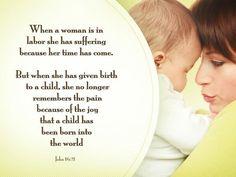 John 16-21 She No Longer Remembers Pain FOr The Joy lemon copy