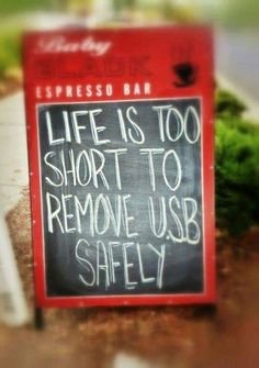 Lifes too short to
