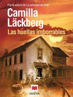 """""""Las huellas imborrables"""" de Camilla Läckberg. Ficha elaborada por Silke Maia Herrero Andersen."""
