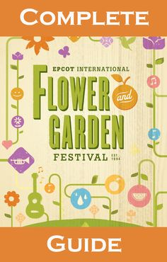 A Complete Guide to Epcot's 2016 Flower and Garden Festival including Outdoor Kitchen Menus #disneyworld #epcot #epcotflowerandgarden