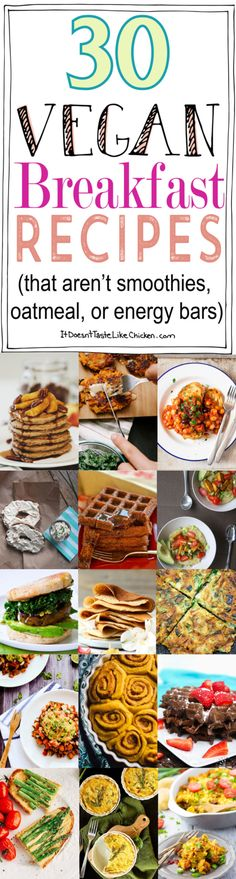 30-Vegan-Breakfast-Recipes-that-aren't-smoothies-oatmeal-or-energy-bars