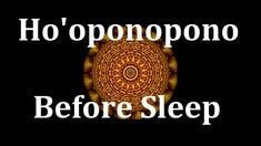 Before Sleep Ho'oponopono Affirmation Meditation for forgiveness, reconc...