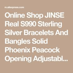 Online Shop JINSE Real S990 Sterling Silver Bracelets And Bangles Solid Phoenix Peacock Opening Adjustable Type New Fine Jewelry 22mm 22.30G | Aliexpress Mobile