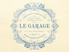 Le Garage designed by JC Desevre. the global community for designers and creative professionals. Vintage Lettering, Hand Lettering, Typography Design, Branding Design, Paper Collage Art, Foto Transfer, Candle Labels, Vintage Type, Pretty Packaging